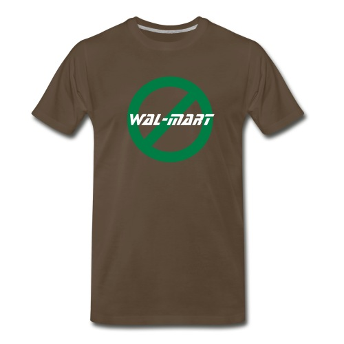 No wal-mart - Men's Premium T-Shirt