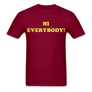 HI EVERYBODY! - Men's T-Shirt