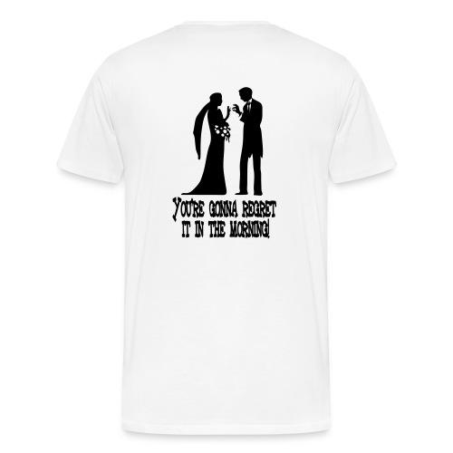 Regret Groom - Men's Premium T-Shirt