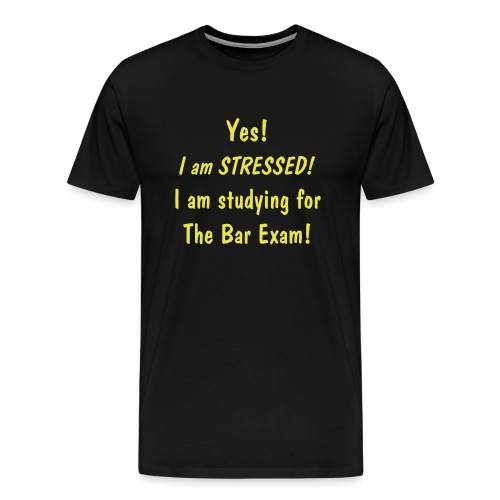 Stressed! Bar 1 - Men's Premium T-Shirt