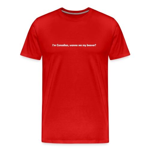 Wanna See My Beaver? - Men's Premium T-Shirt