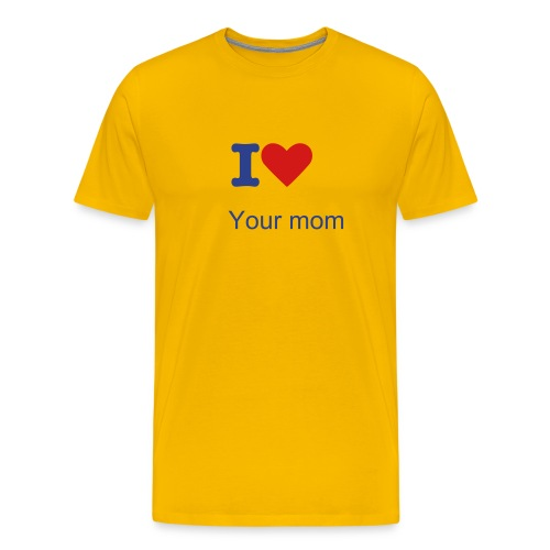 Ur mom - Men's Premium T-Shirt