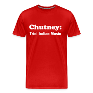 T-Shirts ~ Men's Premium T-Shirt ~ CHUTNEY: TRINI INDIAN MUSIC - RED - IZATRINI.com