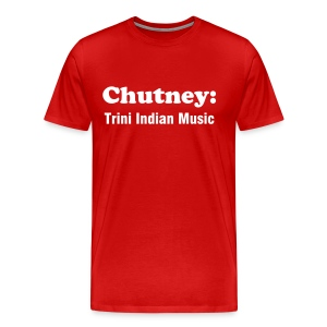 CHUTNEY: TRINI INDIAN MUSIC - RED - IZATRINI.com - Men's Premium T-Shirt