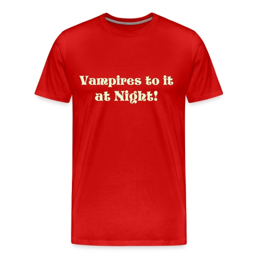 Vampires do it at night - Men's Premium T-Shirt