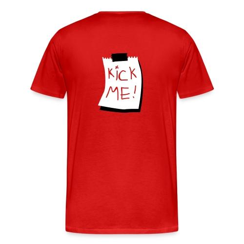 Men's Premium T-Shirt - kick me tee mens