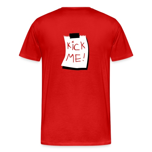 Men's Premium T-Shirt - kick me tee mens