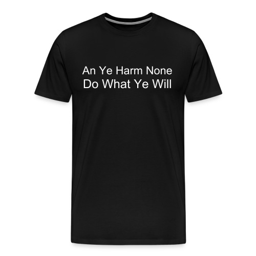 Harm None - Men's Premium T-Shirt