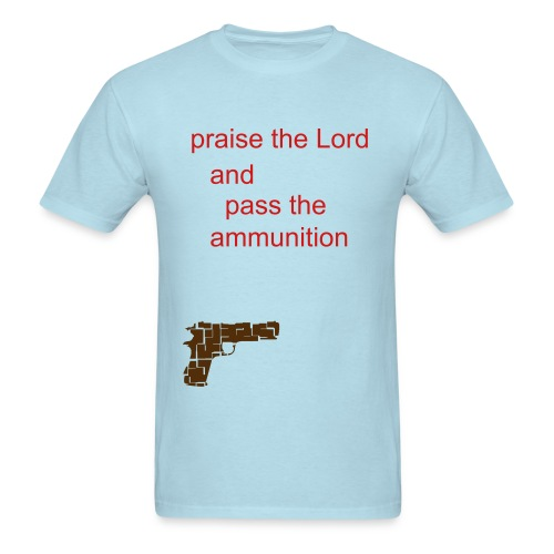 praise the lord - Men's T-Shirt