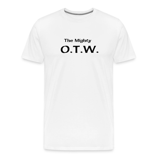 O.T.W. T-shirt - white - Men's Premium T-Shirt