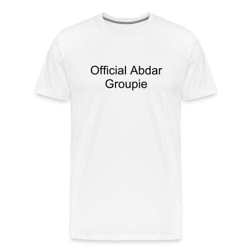 Abdar Groupie Shirt  - White - Men's Premium T-Shirt