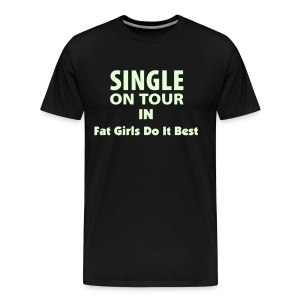 Single On Tour T Glows In The Dark - Men's Premium T-Shirt
