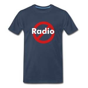 No Radio Tee - Men's Premium T-Shirt