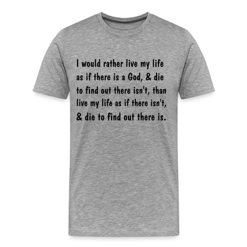I would rather live... - Men's Premium T-Shirt