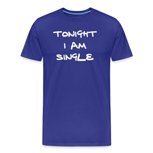 Single Tonight - Men's Premium T-Shirt