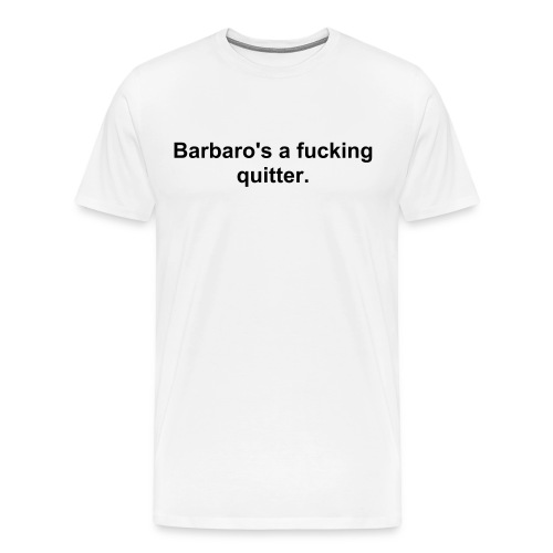 BarbaroQuitter - Men's Premium T-Shirt