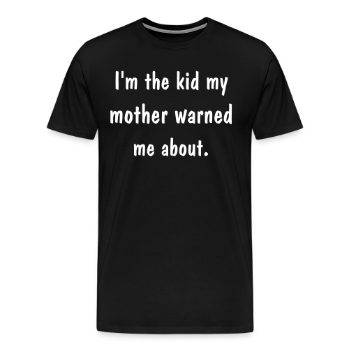 Warned - Men's Premium T-Shirt
