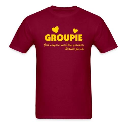 Girl singers need boy groupies! - Men's T-Shirt