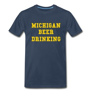 Michigan Beer Drinking - Men's Premium T-Shirt