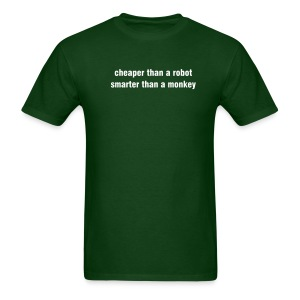 Cheaper Than a Robot - Men's T-Shirt