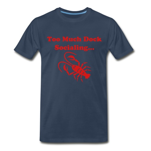 Lookin' Like a Lobster! - Men's Premium T-Shirt