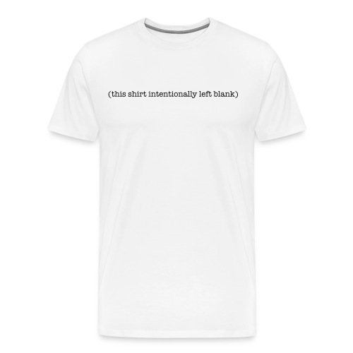 Intentionally Blank Heavy Tee - Men's Premium T-Shirt