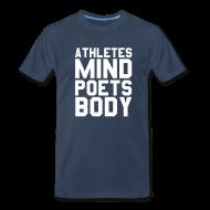 T-Shirts ~ Men's Premium T-Shirt ~ Athletes Mind, Poets Body Shirt