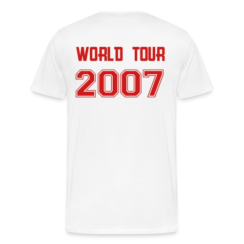 Name on front and World Tour 2007 in red on back - Men's Premium T-Shirt