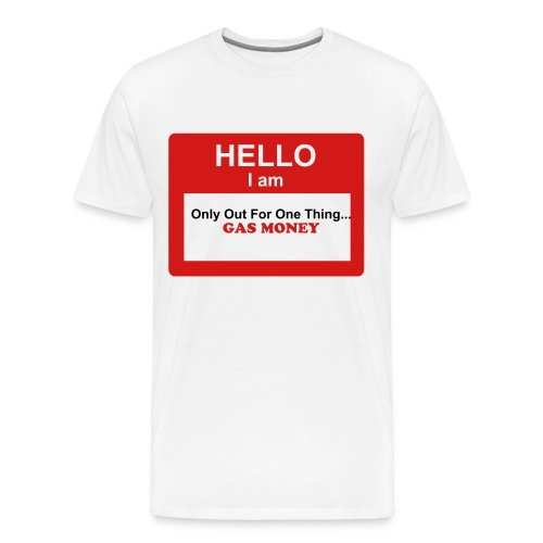 Out For One Thing... - Men's Premium T-Shirt