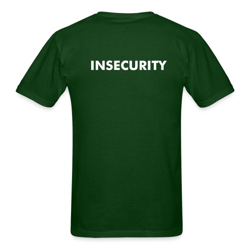 Staff / Insecurity - Men's T-Shirt