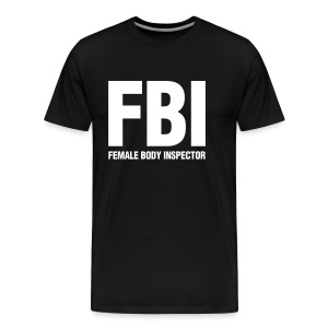 Men's Premium T-Shirt - aren't all men.