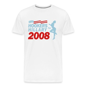 Hookers for Hillary 2008 - Men's Premium T-Shirt