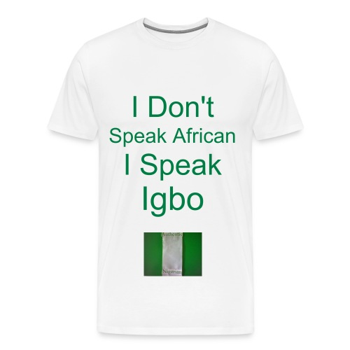I Speak Igbo w/backside Heavyweight cotton T-Shirt - Men's Premium T-Shirt