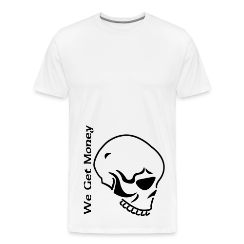 We Get Money Tee - Men's Premium T-Shirt
