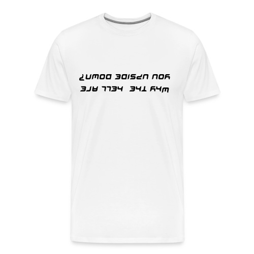 Upside Down (white) - Men's Premium T-Shirt