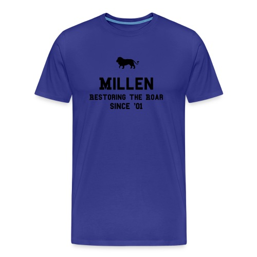 Millen Restoring the Roar - Men's Premium T-Shirt