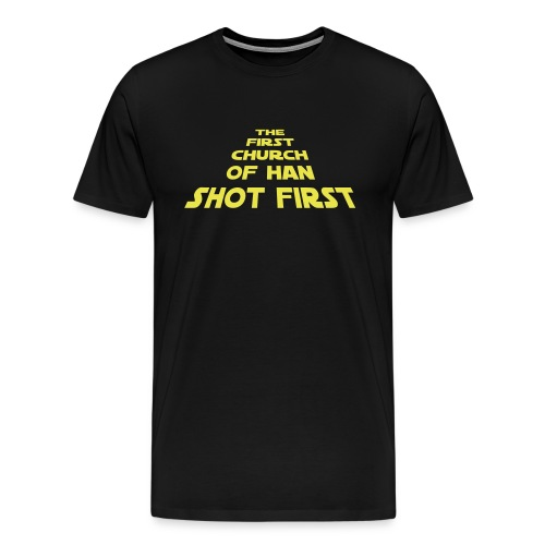 First Church of Han Shot First : Heavy T - Men's Premium T-Shirt