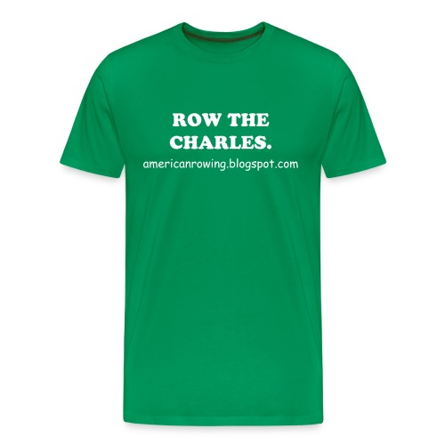 Row the Charles T. - Men's Premium T-Shirt