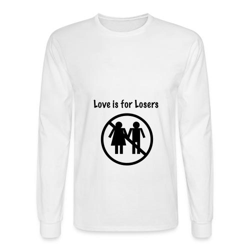 Love is for looser - Men's Long Sleeve T-Shirt
