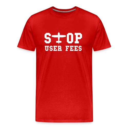 Stop User Fees - Men's Premium T-Shirt