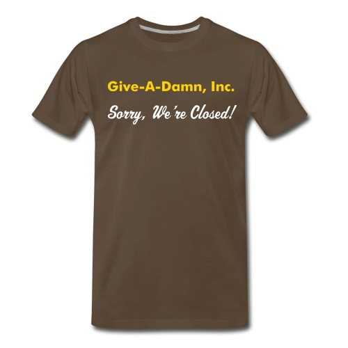 Give-A-Damn, Inc. - Men's Premium T-Shirt