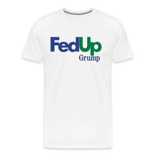 FedUp Heavyweight cotton T-Shirt - Men's Premium T-Shirt