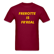 T-Shirts ~ Men's T-Shirt ~ Frerotte Is Fr'Real