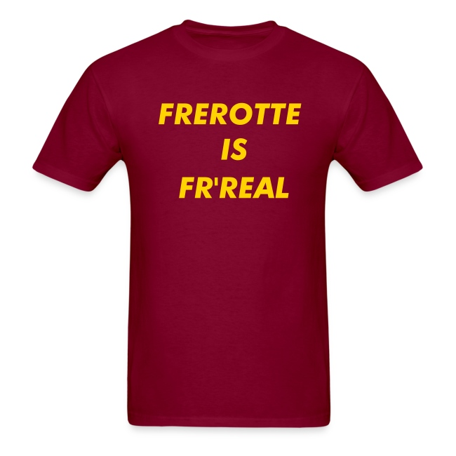 Frerotte Is Fr'Real