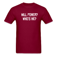 T-Shirts ~ Men's T-Shirt ~ will power?