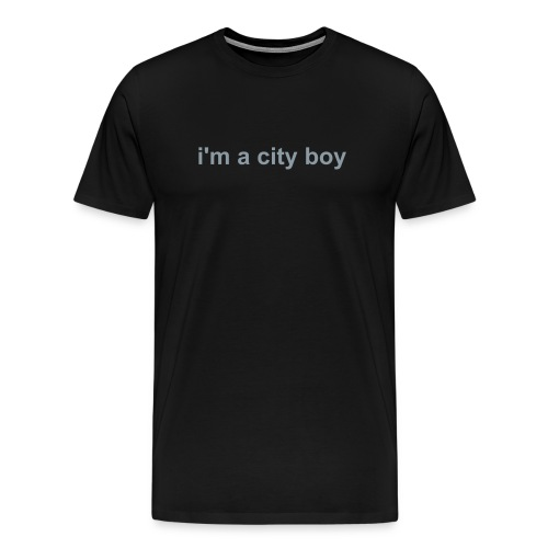 i'm a city boy - Men's Premium T-Shirt