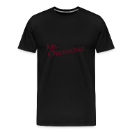 T-Shirts ~ Men's Premium T-Shirt ~ Mr Oblivious