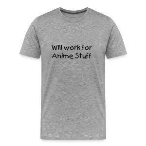 Will work for anime.... - Men's Premium T-Shirt