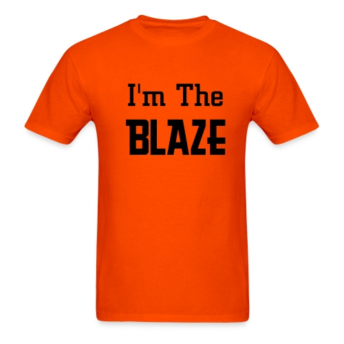I'm The Blaze Orange T-Shirt - Men's T-Shirt