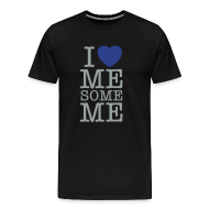 T-Shirts ~ Men's Premium T-Shirt ~ I Love Me Some Me